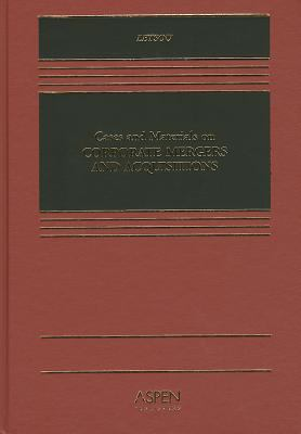 Cases and Materials on Corporate Mergers and Acquisitions 9780735550667