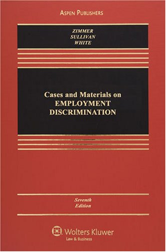 Cases and Materials on Employment Discrimination 9780735570863