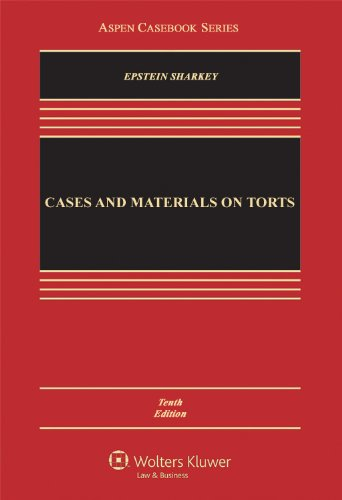 Cases and Materials on Torts, Tenth Edition 9780735599925