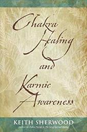 Chakra Healing and Karmic Awareness