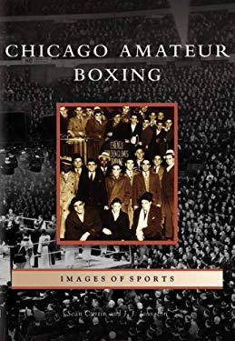 Chicago Amateur Boxing 9780738541389