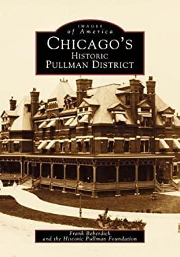 Chicago's Historic Pullman District 9780738500294