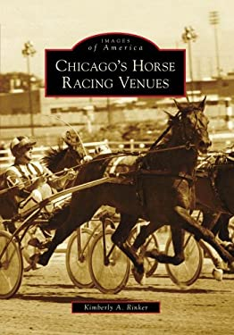 Chicago's Horse Racing Venues 9780738560809