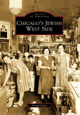 Chicago's Jewish West Side 9780738560151