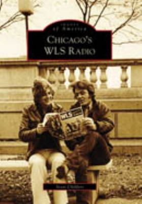 Chicago's WLS Radio 9780738561943