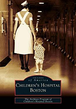 Children's Hospital Boston 9780738537467