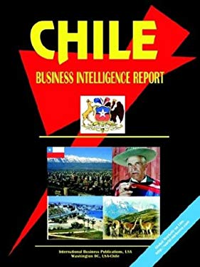 Chile Business Intelligence Report 9780739749371