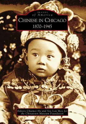 Chinese in Chicago: 1870-1945 9780738534442
