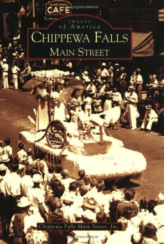 Chippewa Falls Main Street 9780738533544