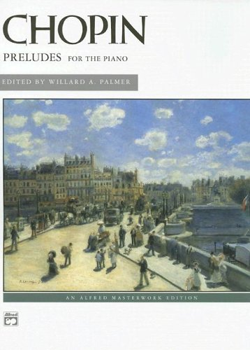 Chopin Preludes for the Piano: An Alfred Masterwork Edition 9780739004418