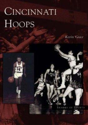 Cincinnati Hoops 9780738532011