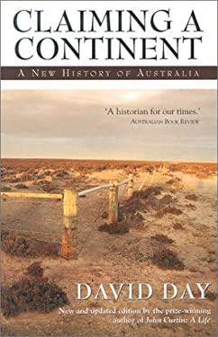 Claiming a Continent: A New History of Australia 9780732269760