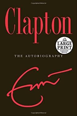Clapton: The Autobiography 9780739326664