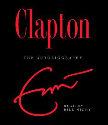 Clapton: The Autobiography 9780739334331