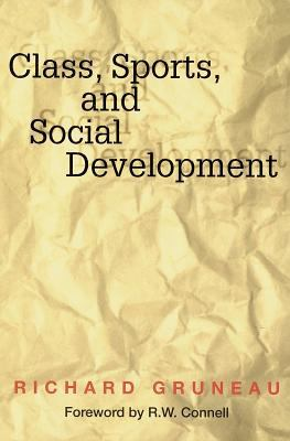Class, Sports, and Social Development 9780736000338