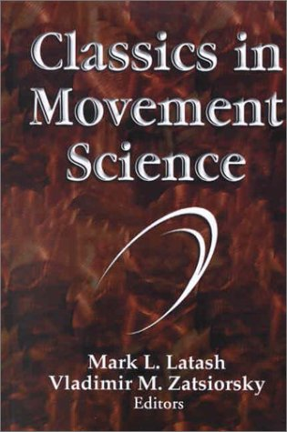 Classics in Movement Science 9780736000284