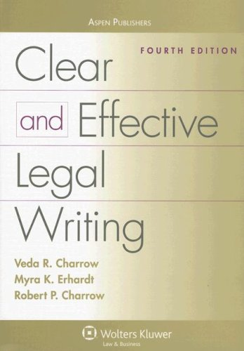 Clear and Effective Legal Writing 9780735552296