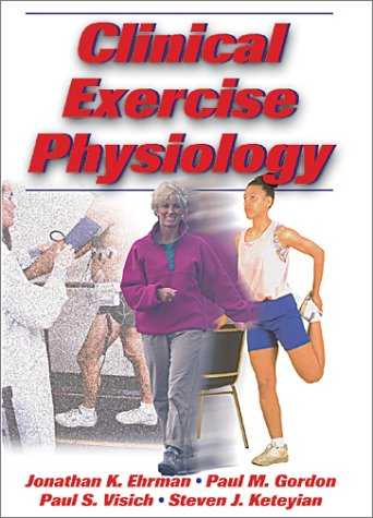 Clinical Exercise Physiology 9780736002523