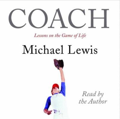 Coach: Lessons on the Game of Life 9780739320419