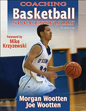 Coaching Basketball Successfully 3e 9780736083720