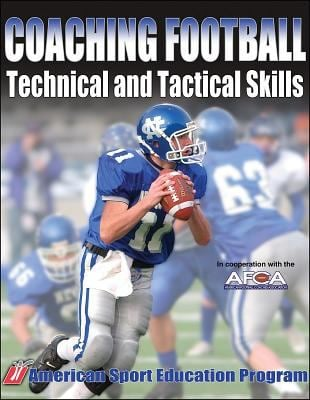 Coaching Football Technical and Tactical Skills 9780736051842