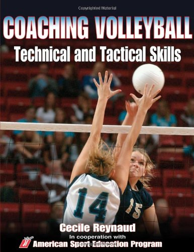 Coaching Volleyball Technical and Tactical Skills 9780736053846