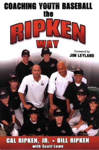 Coaching Youth Baseball the Ripken Way 9780736067829