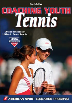 Coaching Youth Tennis - 4th Edition 9780736064194