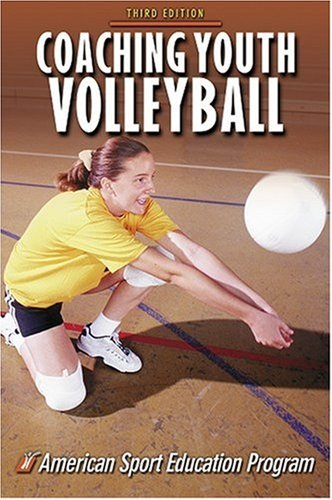 Coaching Youth Volleyball-3rd Edition 9780736037969