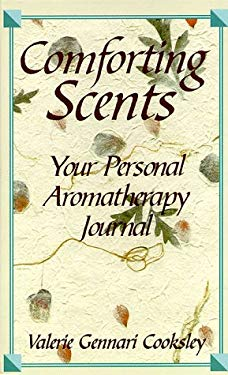 Comforting Scents: Your Personal Aromatherapy Journal
