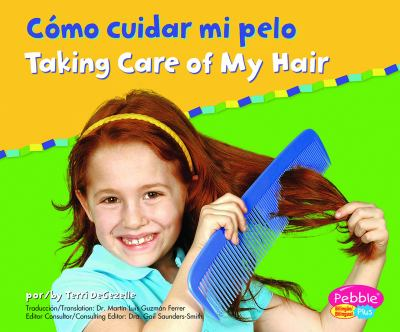 Como Cuidar Mi Pelo/Taking Care of My Hair 9780736876544