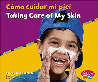 Como Cuidar Mi Piel/Taking Care of My Skin 9780736876568