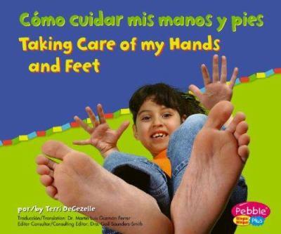 Como Cuidar Mis Manos y Pies/Taking Care of My Hands and Feet 9780736876551