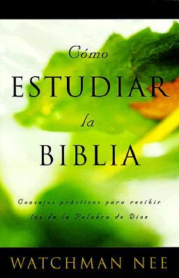 Como Estudiar la Biblia = How to Study the Bible 9780736305396