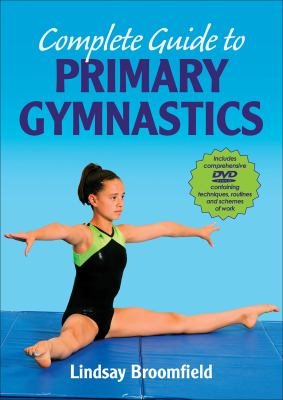 Complete Guide to Primary Gymnastics [With DVD] 9780736086585