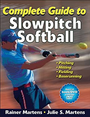 Complete Guide to Slowpitch Softball [With DVD] 9780736094061