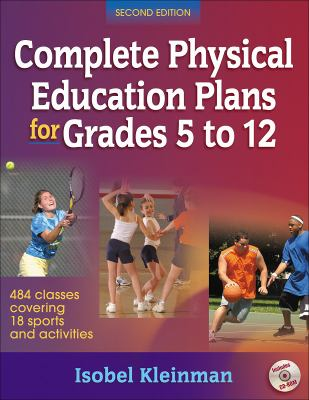 Complete Physical Education Plans for Grades 5 to 12-2nd Ed 9780736071239