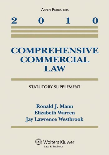 Comprehensive Commercial Law 2010 Statutory Supplement 9780735590595