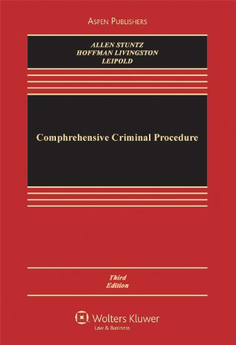 Comprehensive Criminal Procedure, Third Edition 9780735587786