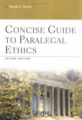 Concise Guide to Paralegal Ethics 9780735551084