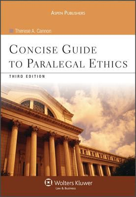 Concise Guide to Paralegal Ethics, Third Edition 9780735578678