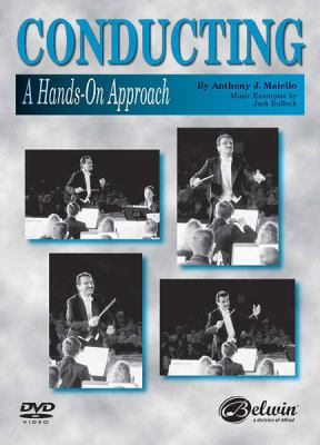 Conducting -- A Hands-On Approach: DVD 9780739060445
