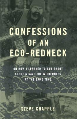 Confessions of an Eco-Redneck 9780738205038