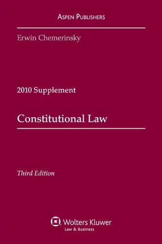 Constitutional Law, 2010 Supplement 9780735590366