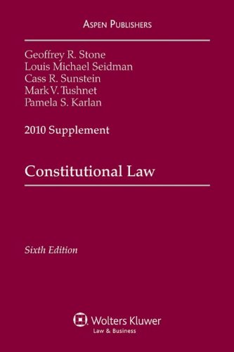Constitutional Law, 2010 Supplement 9780735590304