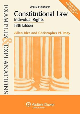 Constitutional Law: Individual Rights 9780735588257