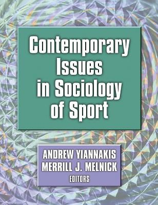 Contemporary Issues in Sociology of Sport 9780736037105