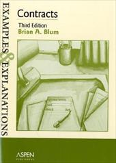 Contracts: Examples & Explanations, Third Edition