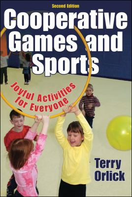 Cooperative Games and Sports: Joyful Activities for Everyone 9780736057974