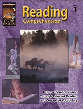 Steck-Vaughn Core Skills: Reading Comprehension: Student Edition Grade 1 Reading Comprehension